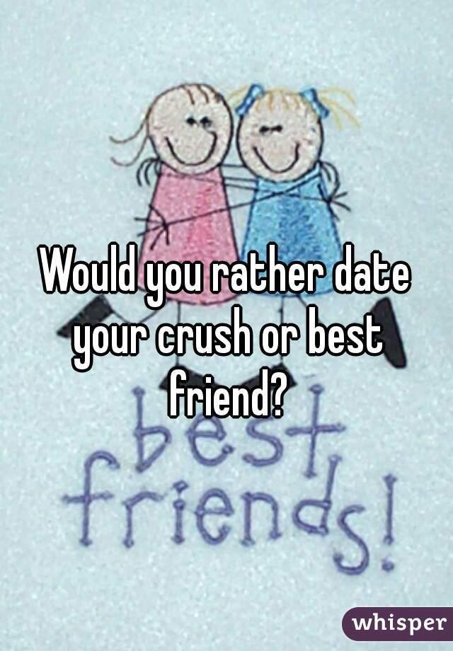 My ex best friend is dating my crush