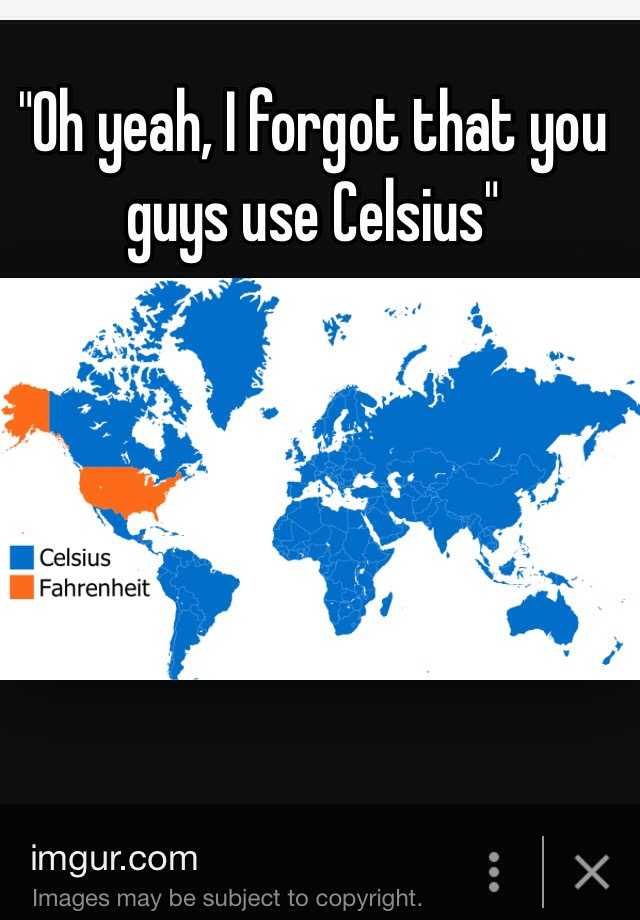Image result for you guys to celsius