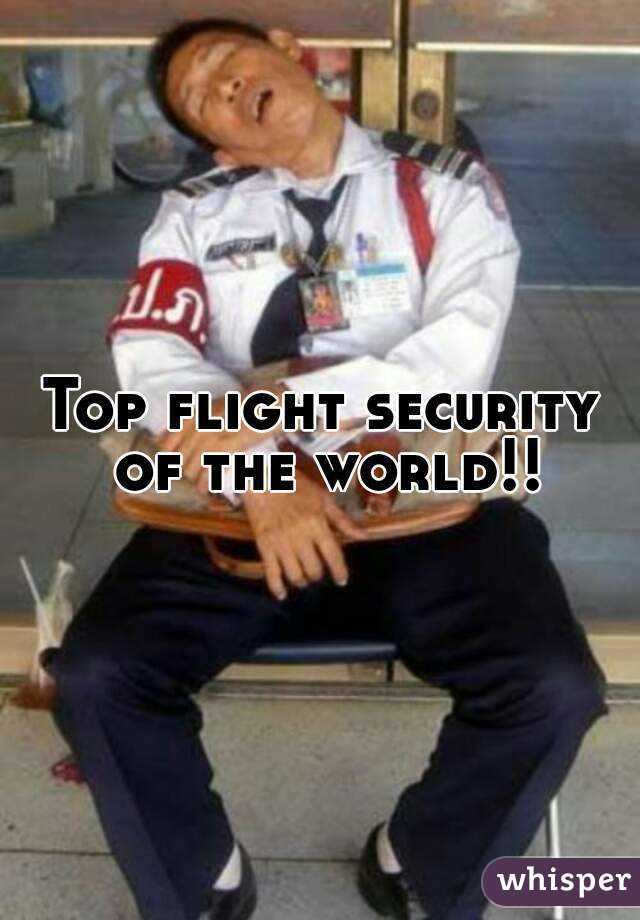 flight security of the world!!