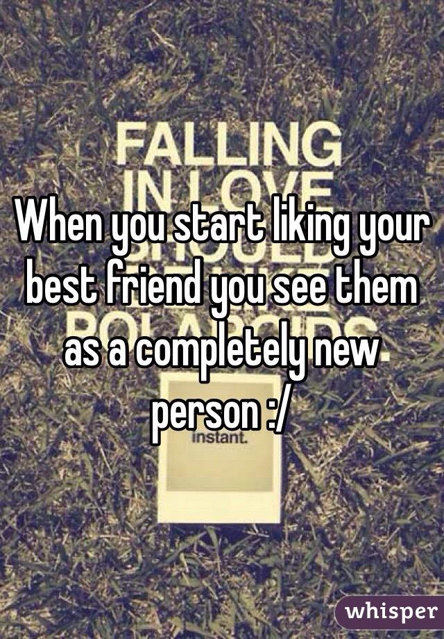 Liking Best Friend Liking Your Best Friend