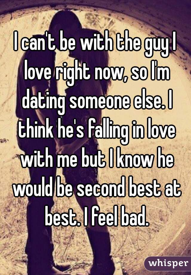 The girl i like is dating someone else