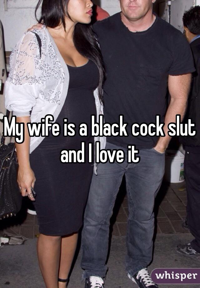 Hotwife slut black cock whore