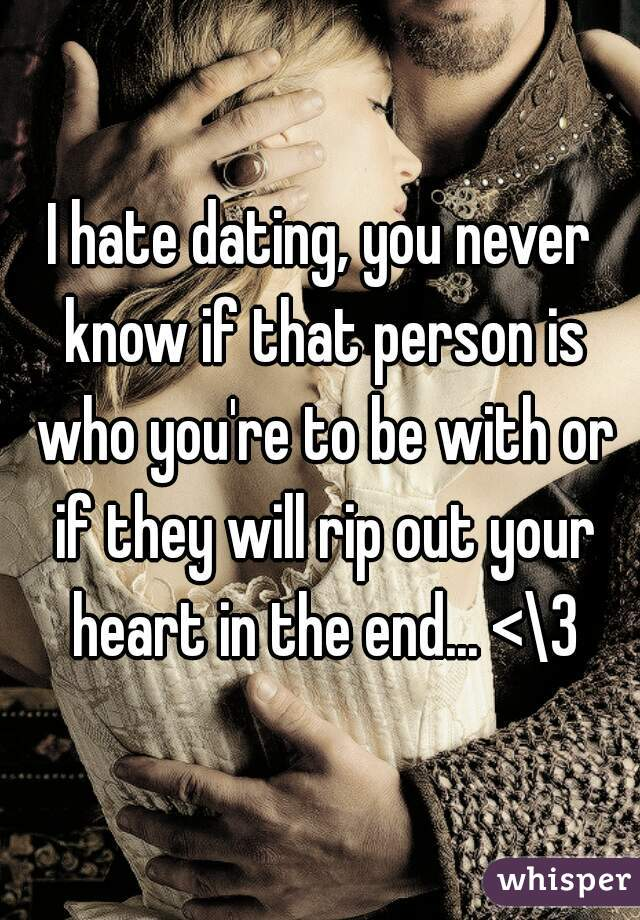 Hate dating seduction and dating