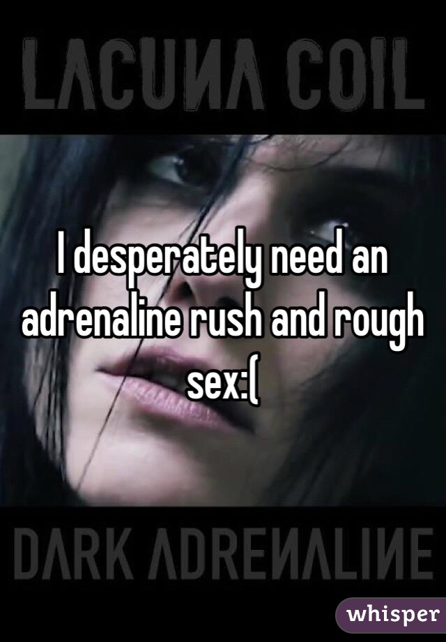 Adrenaline rush секс