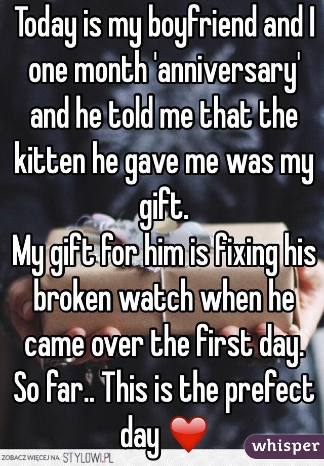 should boyfriend month anniversary