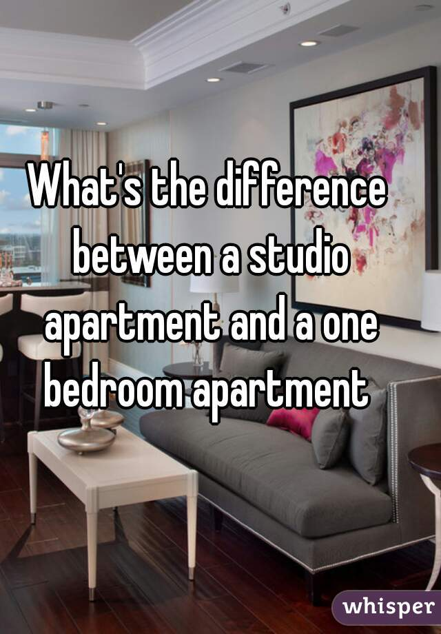 Whats The Difference Between A Studio Apartment And One Bedroom