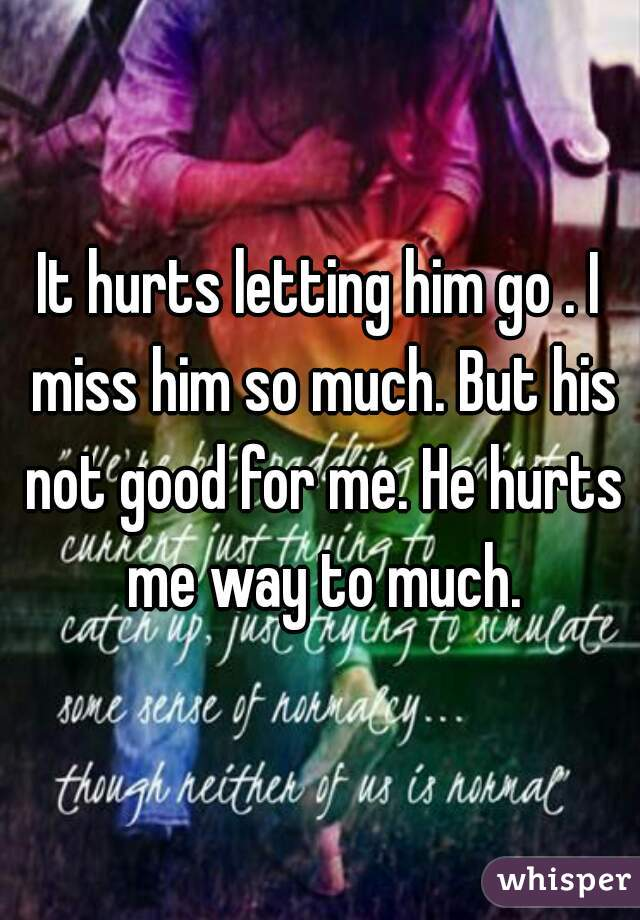 Let Him Miss You i Miss Him so Much