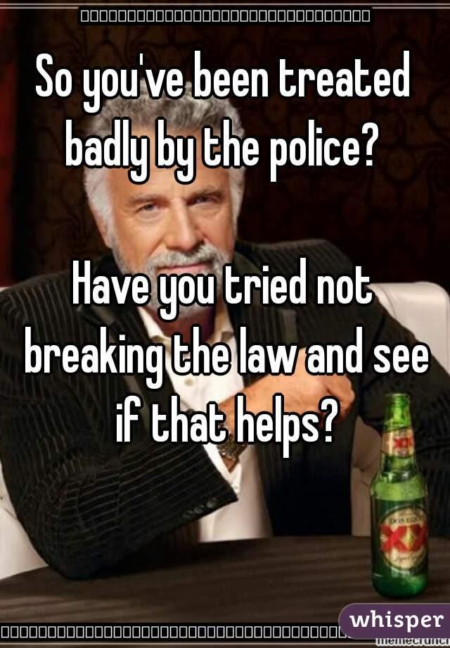 Having to break the law?