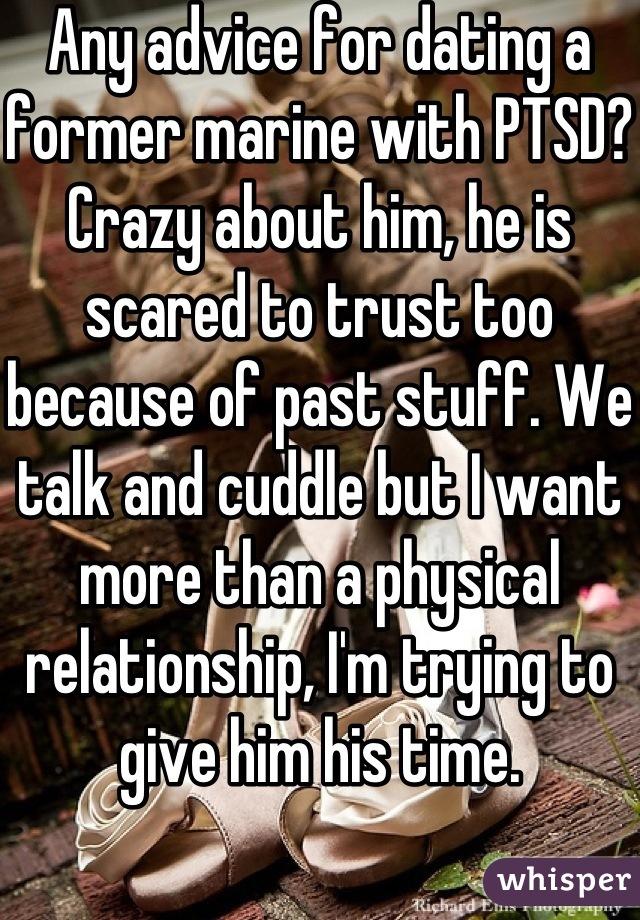 dating an ex marine advice