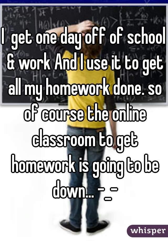 Get homework done