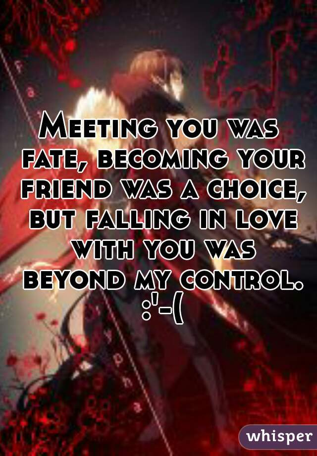 Meeting You Fate Quotes I Fallen In Love With You Quotes Quotesgram