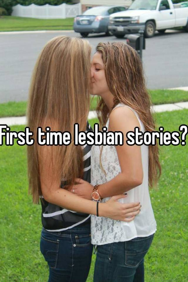 my first time having lesbian sex