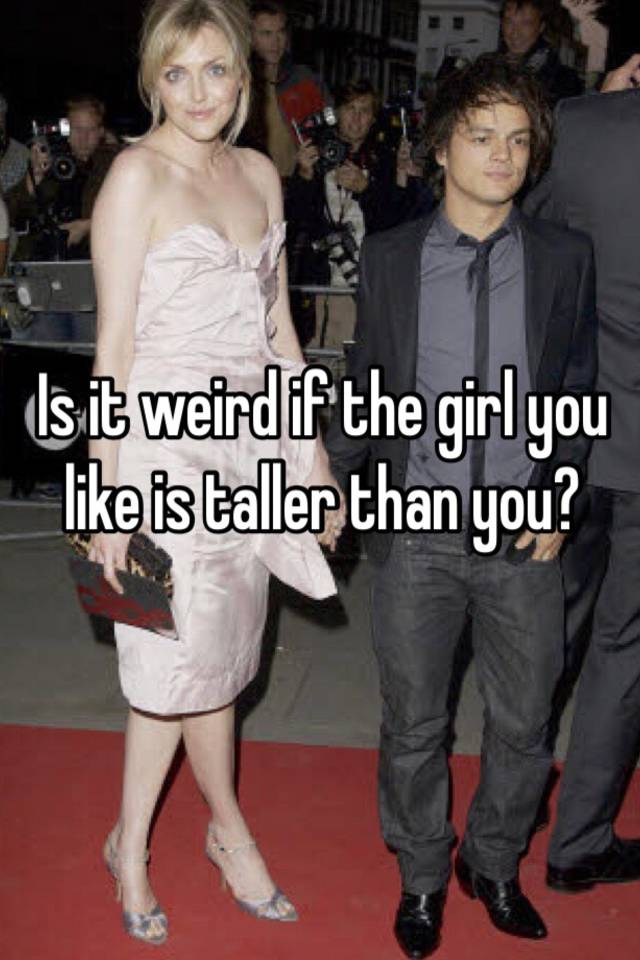 Taller girl dating shorter guy