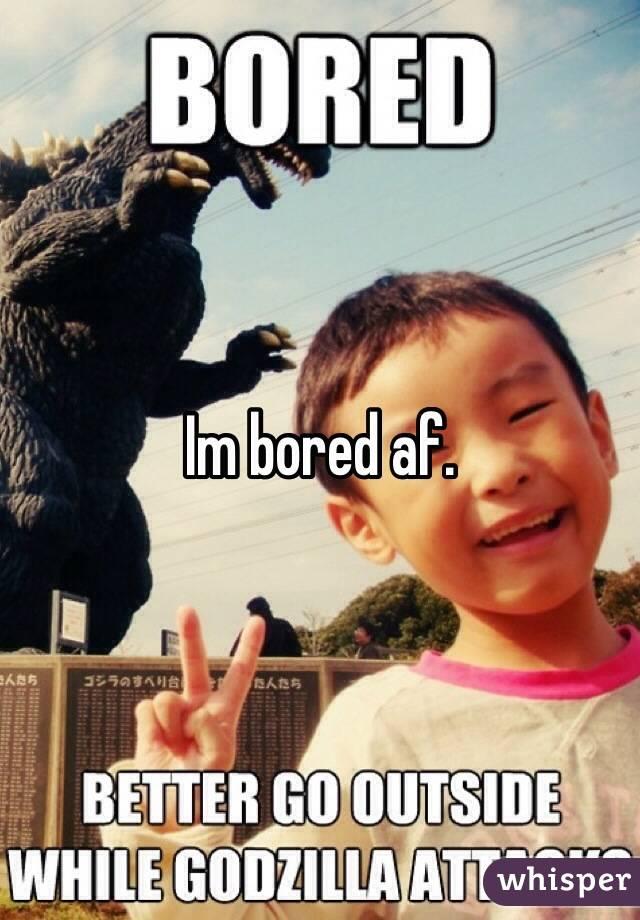 051494c55761f510686927bd52d6388b9f80af wm?v=3 bored af,Bored Af Meme