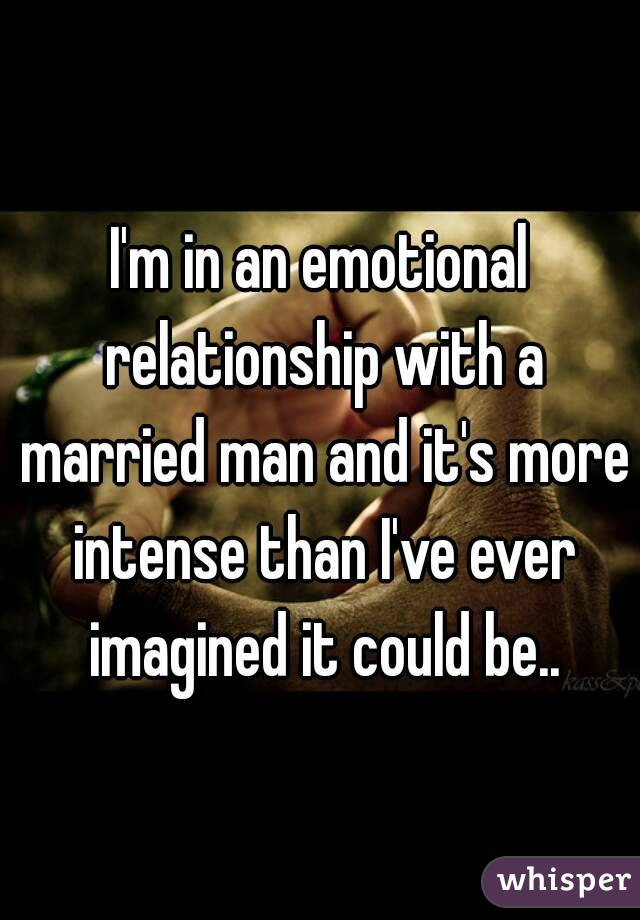 emotional relationship with a married man