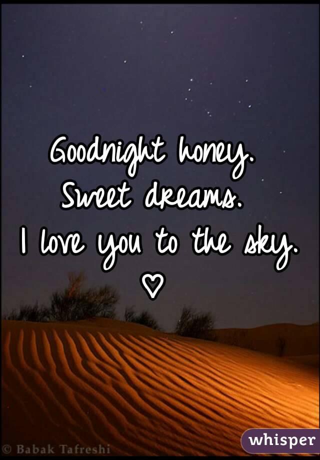 Goodnight Sweetheart Quotes Goodnight honey Sweet ...