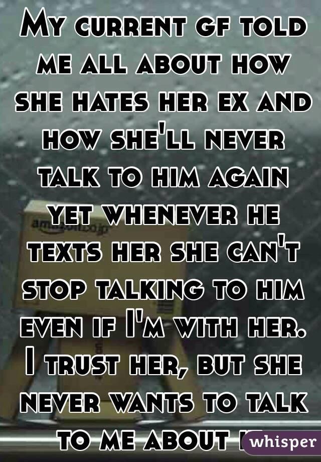 ex girlfriend wont talk to me