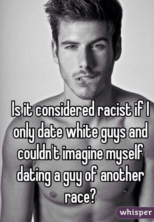 dating a white guy