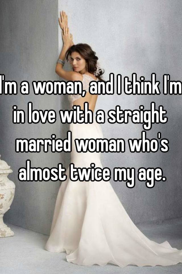 Straight Woman In Love With A Woman