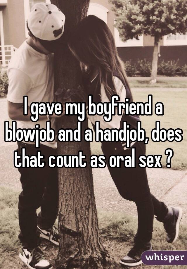 does a blowjob count as sex Is oral sex before marriage ok?