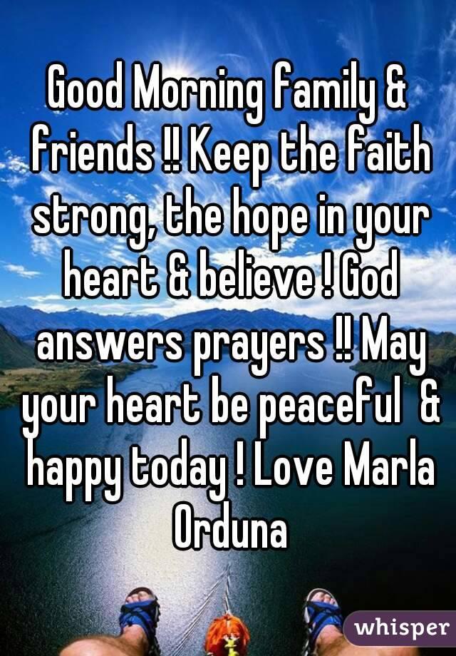 Good Morning Family Prayer : Good morning family friends keep the faith strong