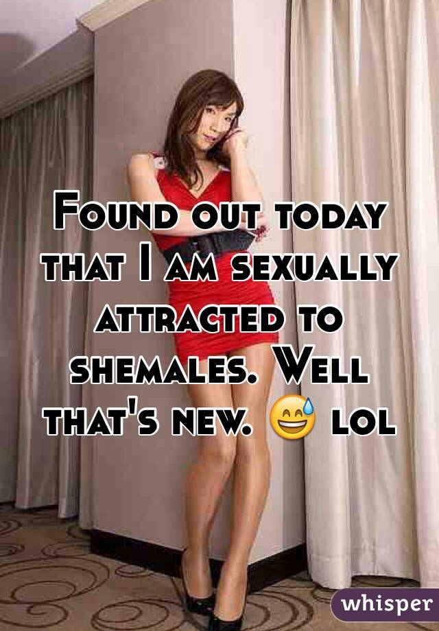 attracted to shemales