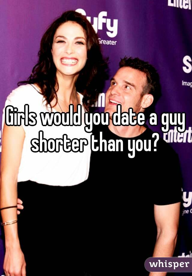 Dating A Guy Slightly Shorter Than You