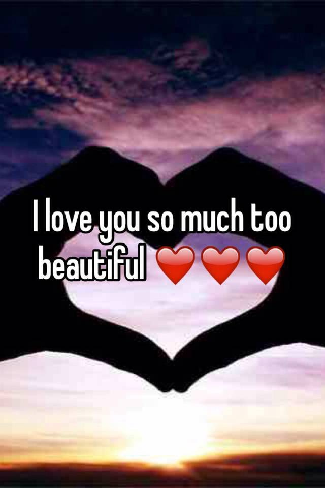 So Beautiful Love Wallpaper : I Love You So Much Beautiful Images Wallpaper Images