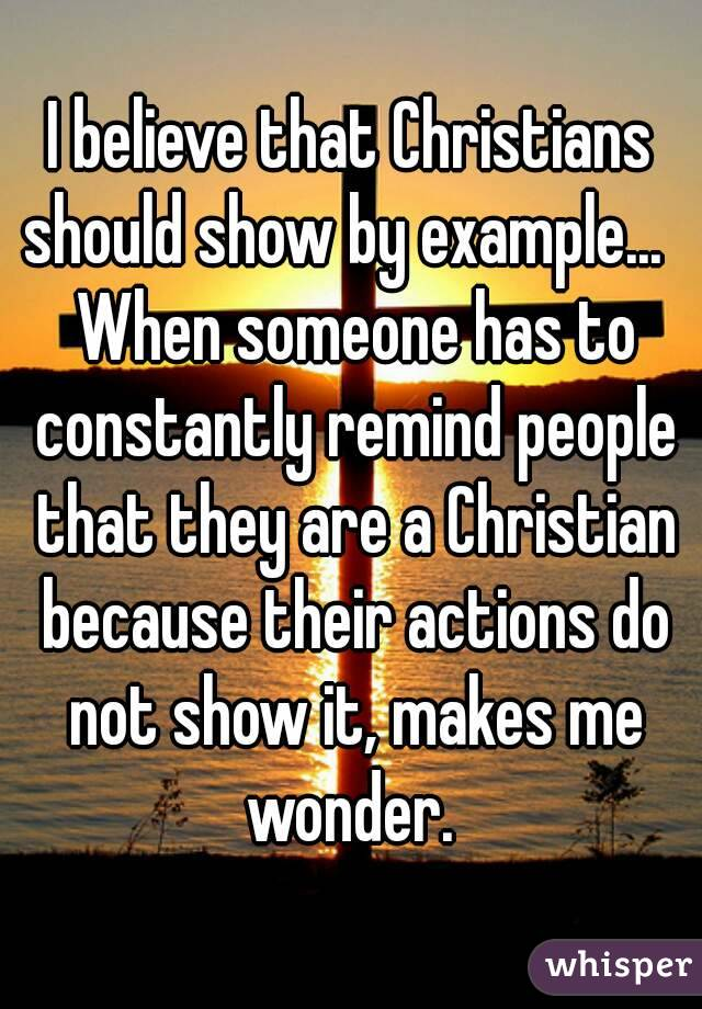 """religious believers should show more compassion Though i do believe in god and follow jesus, i am not a """"normal"""" christian, and when i meet """"normal"""" christian, they often treat me the way it sounds like they treat you i have met with and talked to many atheists."""