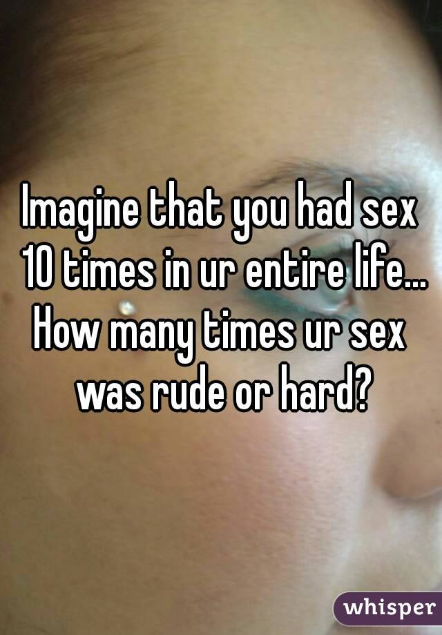 how many times have you had sex