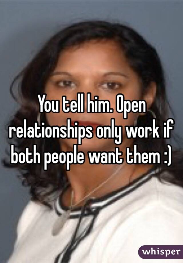 how to tell your boyfriend you want an open relationship