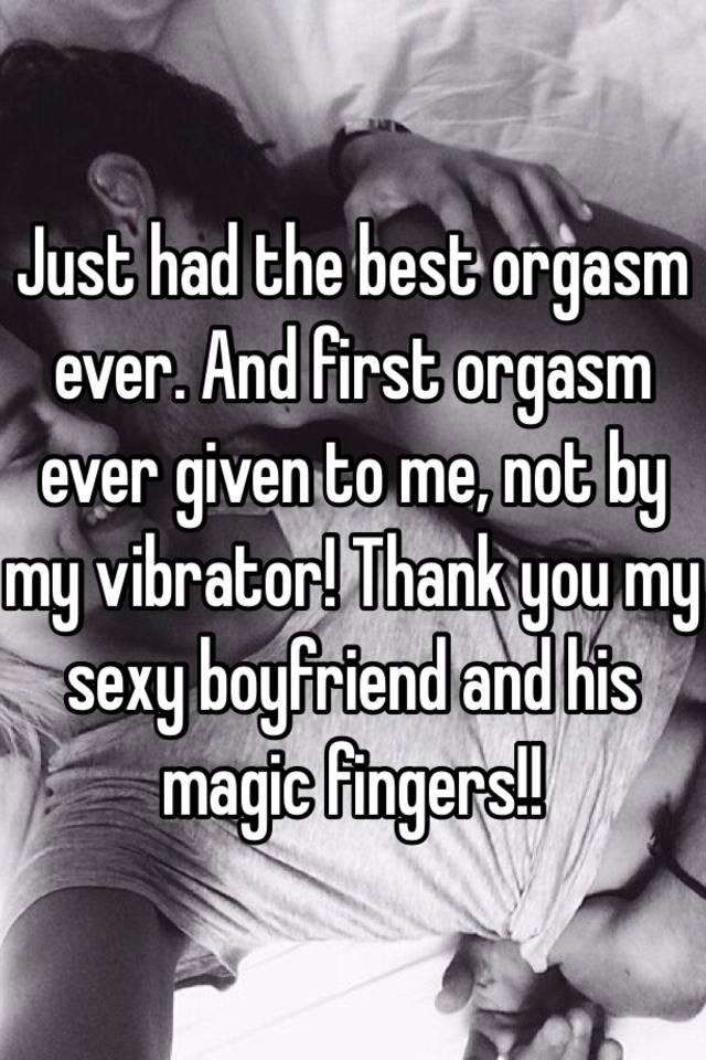 Got his my first orgasm