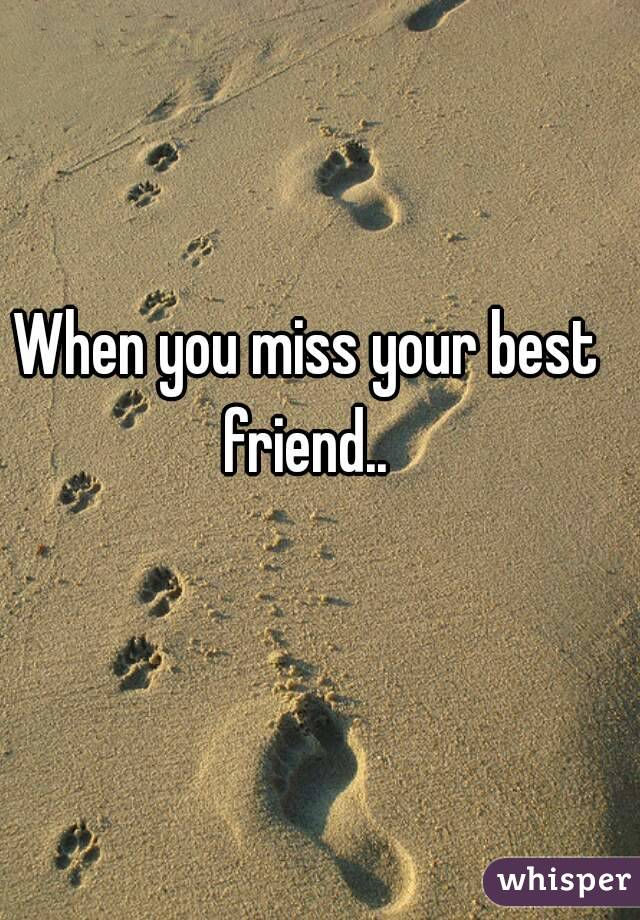 songs about missing your best friend