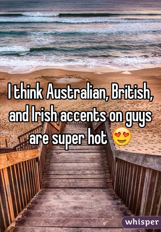 Do british guys like american accents