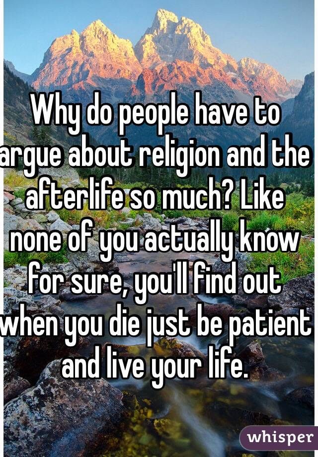 How can I do an argument paper on the afterlife?