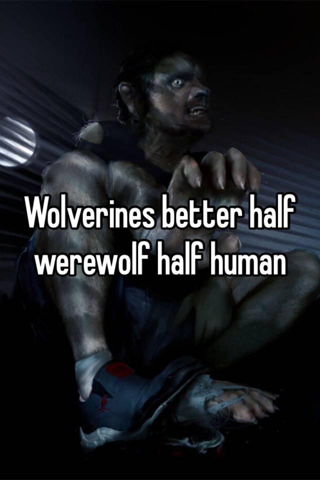 Half Human Half Wolf Male Wolverines bett...