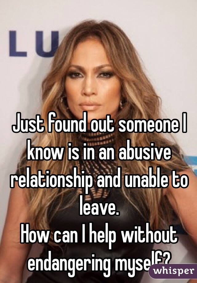 how to help someone leave an abusive relationship