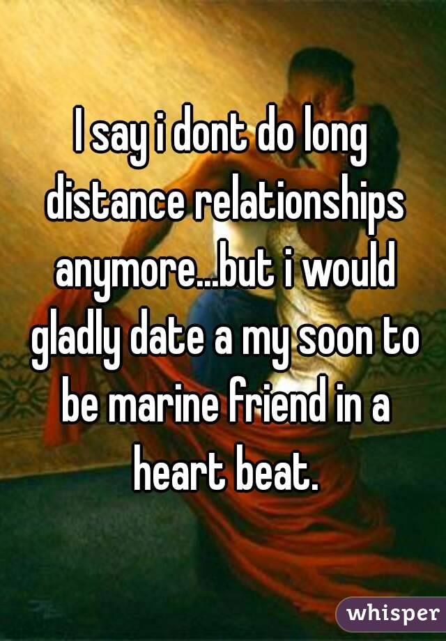 dating a marine long distance