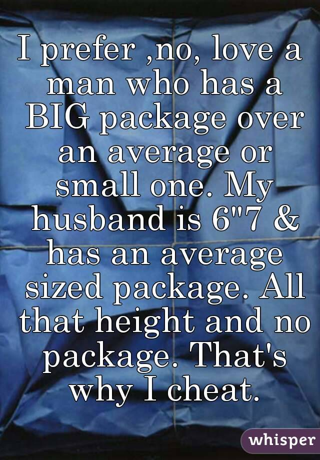 My son has a big package