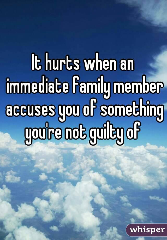 Family Members Hurt You Quotes