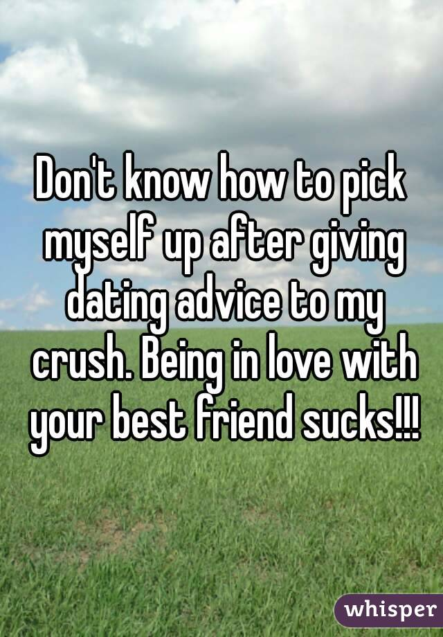 Advice on dating your best friend