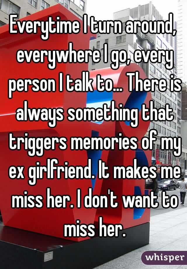 Girl i'm dating still talks to ex