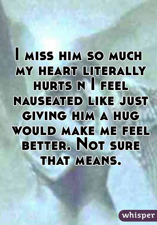 I Miss Him So Much Quotes I miss him so much my ...