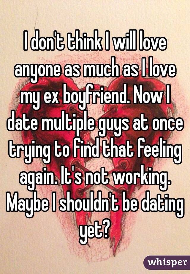 Get back my ex gf is dating