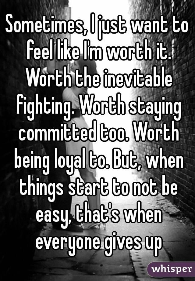 Sometimes I start to feel...?