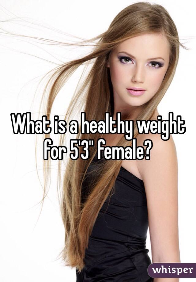 What is a healthy weight for a person?