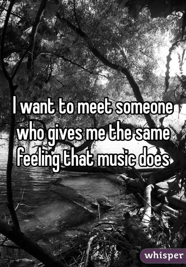 songs about wanting to meet someone