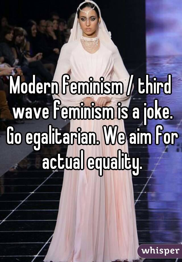 Modern feminism?