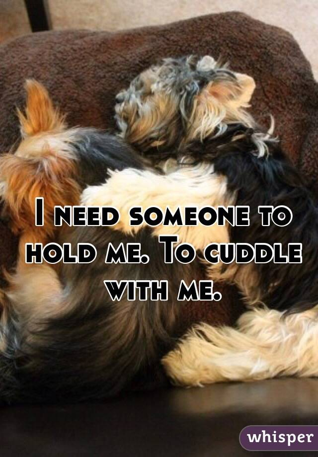 how to get someone to cuddle with you