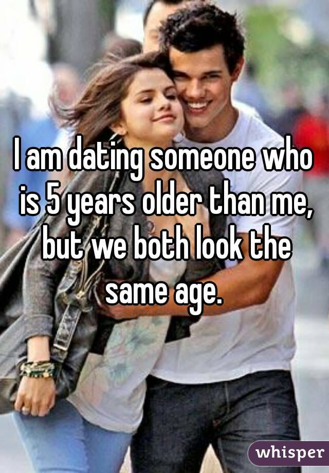 "im dating someone 6 years older than me I always seem to date guys between 10 to 20 years older than me, and from my why would you date someone that old"" i've i'm not saying every guy in my age group is like this, but overall, my personal experience hasn't."